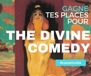 gagne tes places the divine comedy lille