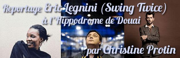 Eric Legnini and friends reportage-hippodrome-douai-eric-legnini-christine protin