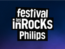 Les inRocKs Philips 2014 @Tourcoing