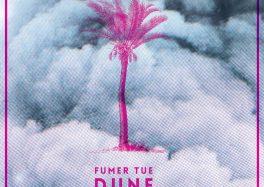 fumer tue dune