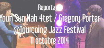 Youn Sun Nah Quartet + Gregory Porter - Tourcoing Jazz Festival 11 octobre 2014