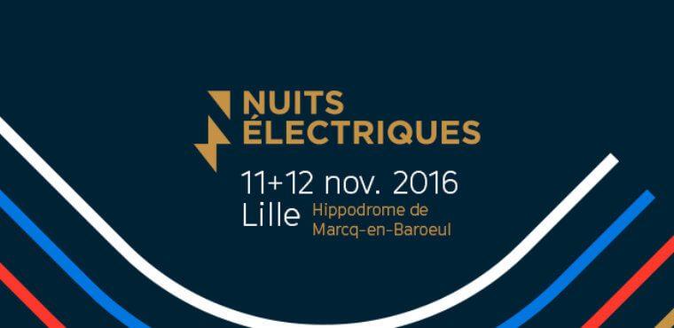Les Nuits Électriques 2016 5e édition