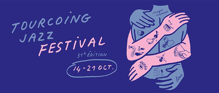tourcoing jazz festival 2017 31 edition cacestculte hautsdefrance billet place ticket réservation
