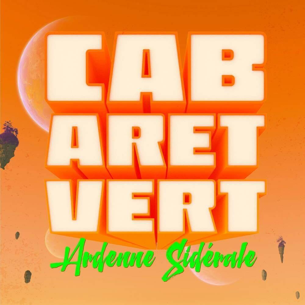 Festival Cabaret Vert 2017 Charleville-Mézières ca c'est culte