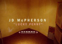 JD McPherson LUCKY PENNY ca c'est culte