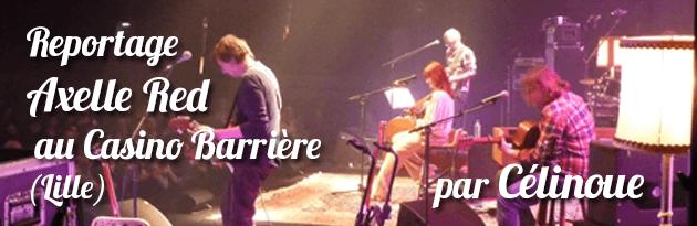 Axelle Red casino-barriere-lille ca c'est culte celinoue