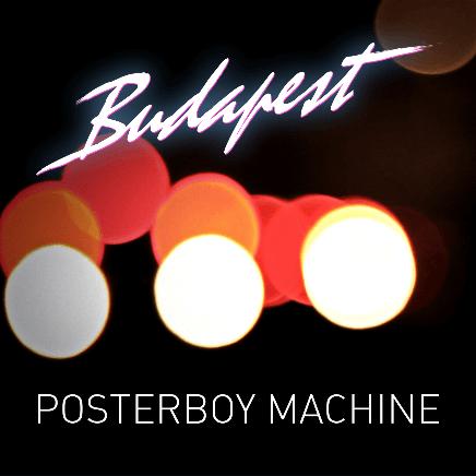 posterboy machine _budapest
