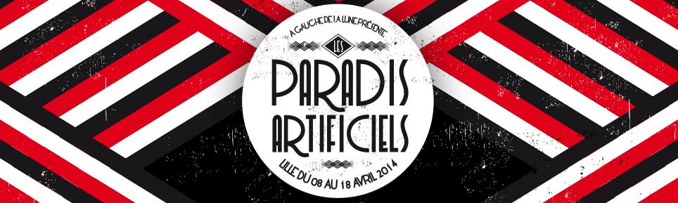 Les Paradis Artificiels 2014