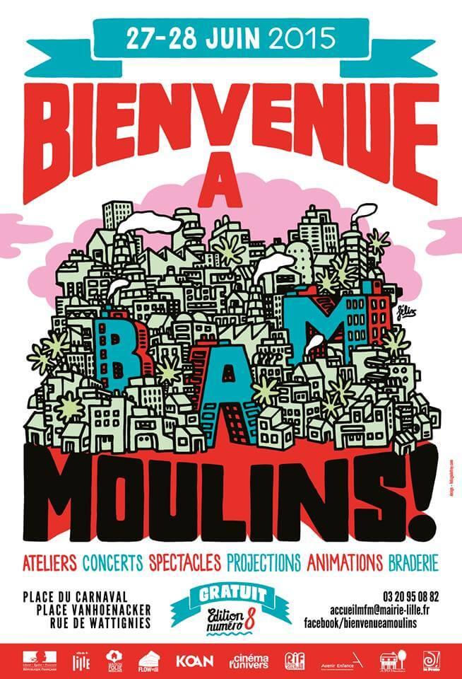 BAM Bienvenue à Moulins les 27 et 28 juin 2015 à Lille