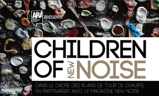 children of new noise roubaix ara condition publique tour de chauffe cacestculte