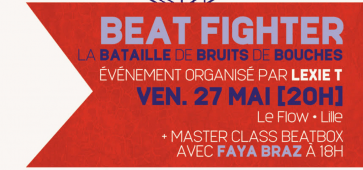 Weekend Beatfighter 2016 le flow lille lesquin