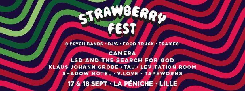Strawberry Fest La Péniche lille rock psychédélique festival