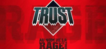 Trust Au Nom De La Rage Tour aéronef lille sceneo longuenesse saint omer ça c'est culte concert tournée