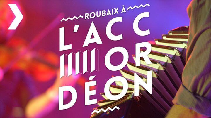 Roubaix à l'Accordéon 2017