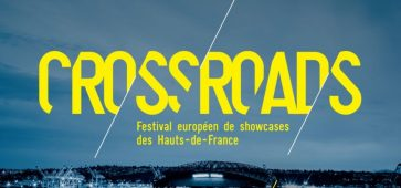 CROSSROADS FESTIVAL 2017 Condition Publique Roubaix concert place billet ticket réservation showcase