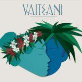 Vaiteani, la musique folk polynésienne arrive en métropole !