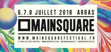 11 NOUVEAUX NOMS DÉVOILÉS MAIN SQUARE 2018 festival ça c'est culte billet ticket place réservation