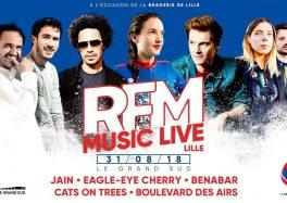 VENDREDI 31 AOÛT : RFM MUSIC LIVE À LILLE au Grand Sud cacestculte Vendredi-31-aout-RFM-Music-Live-a-Lille