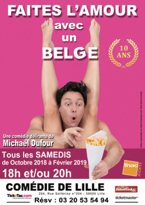 « Faites l'amour avec un Belge » fête ses dix ans de succès à La Comédie de Lille