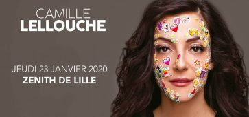 Camille Lellouche le jeudi 23 janvier 2020 au Zénith de Lille !