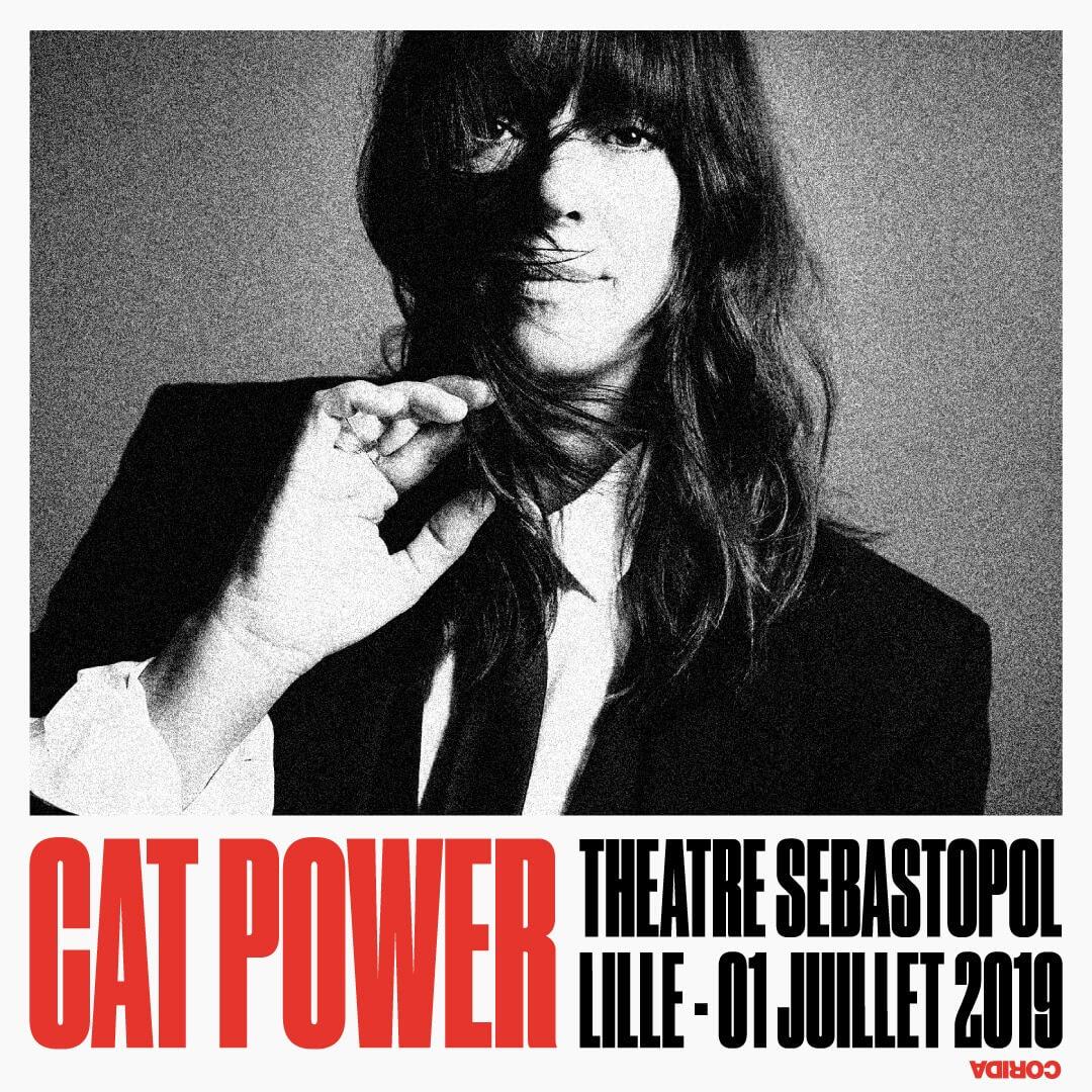 Cat Power au Théâtre Sebastopol de Lille le 1er juillet 2019 ça c'est culte cacestculte concert billet