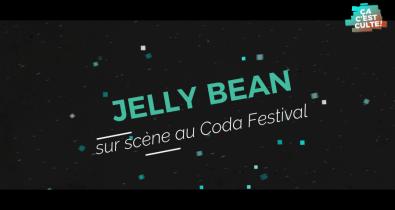 Jelly Bean sur scène au Coda Festival 2018 : You & I #cacestculte