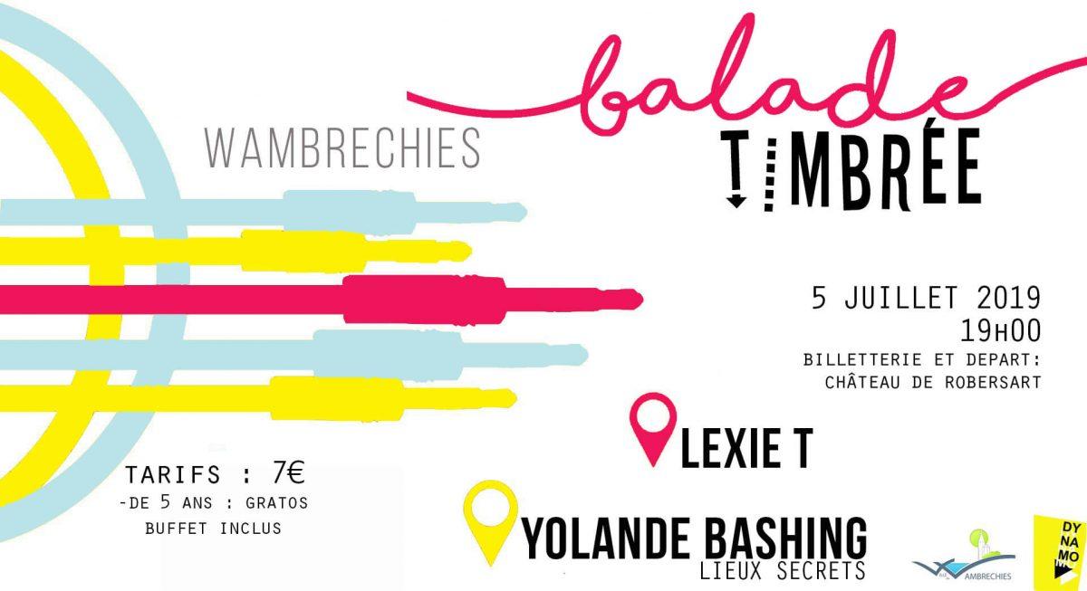 Balade Timbrée : YOLANDE BASHING et LEXIE T à Wambrechies