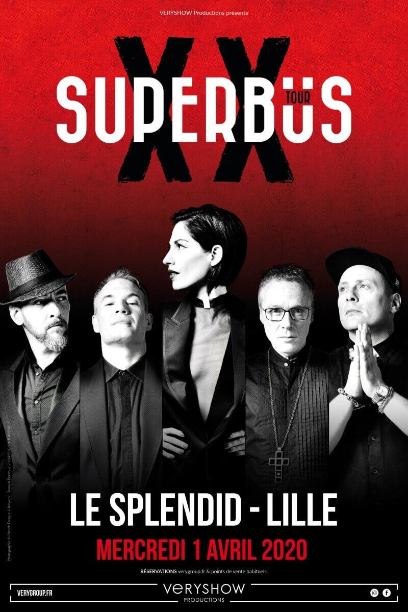 Superbus les 20 ans au Splendid de Lille en avril 2020