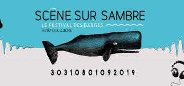 Le festival des Barges Scène Sur Sambre 2019