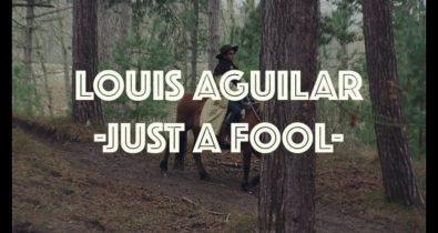 Louis Aguilar - Just a fool clip video
