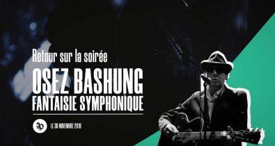 Retour sur la soirée Osez Bashung Fantaisie Symphonique aéronef lille