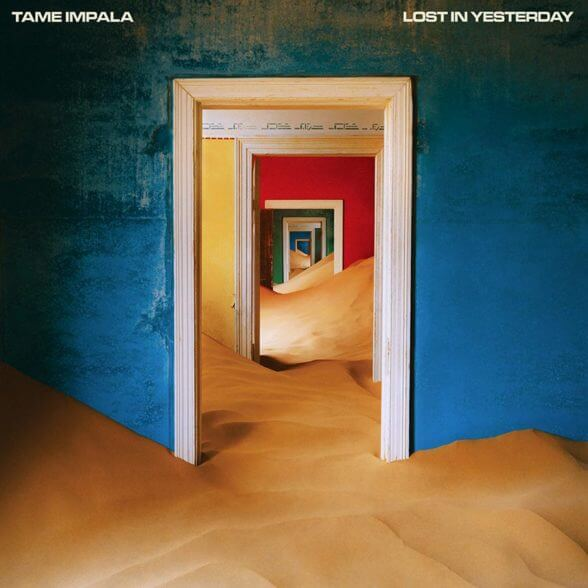 Lost In Yesterday, dernier titre de Tame Impala