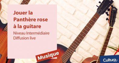 Tuto guitare live Jouer La Panthère Rose - Niveau intermédiaire