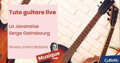 Cultura Tutoriel guitare jouer La Javanaise de Serge Gainsbourg