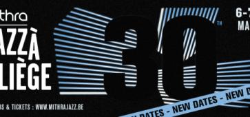 Le Mithra Jazz reporté du 6 au 9 mai 2021. Ibrahim Maalouf et Roy Ayers déjà à l'affiche.