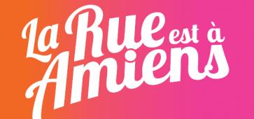 La Rue est à Amiens - Festival d'Arts d'Espace Public - depuis 1978 : et ce n'est pas prêt de s'arrêter !