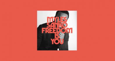 Myles Sanko - Freedom Is You (Official Lyric Video)