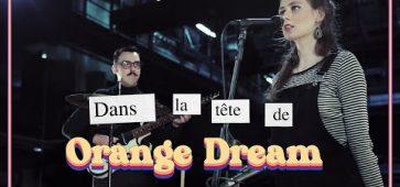 Dans la tête de Orange Dream aeronef lille lillois