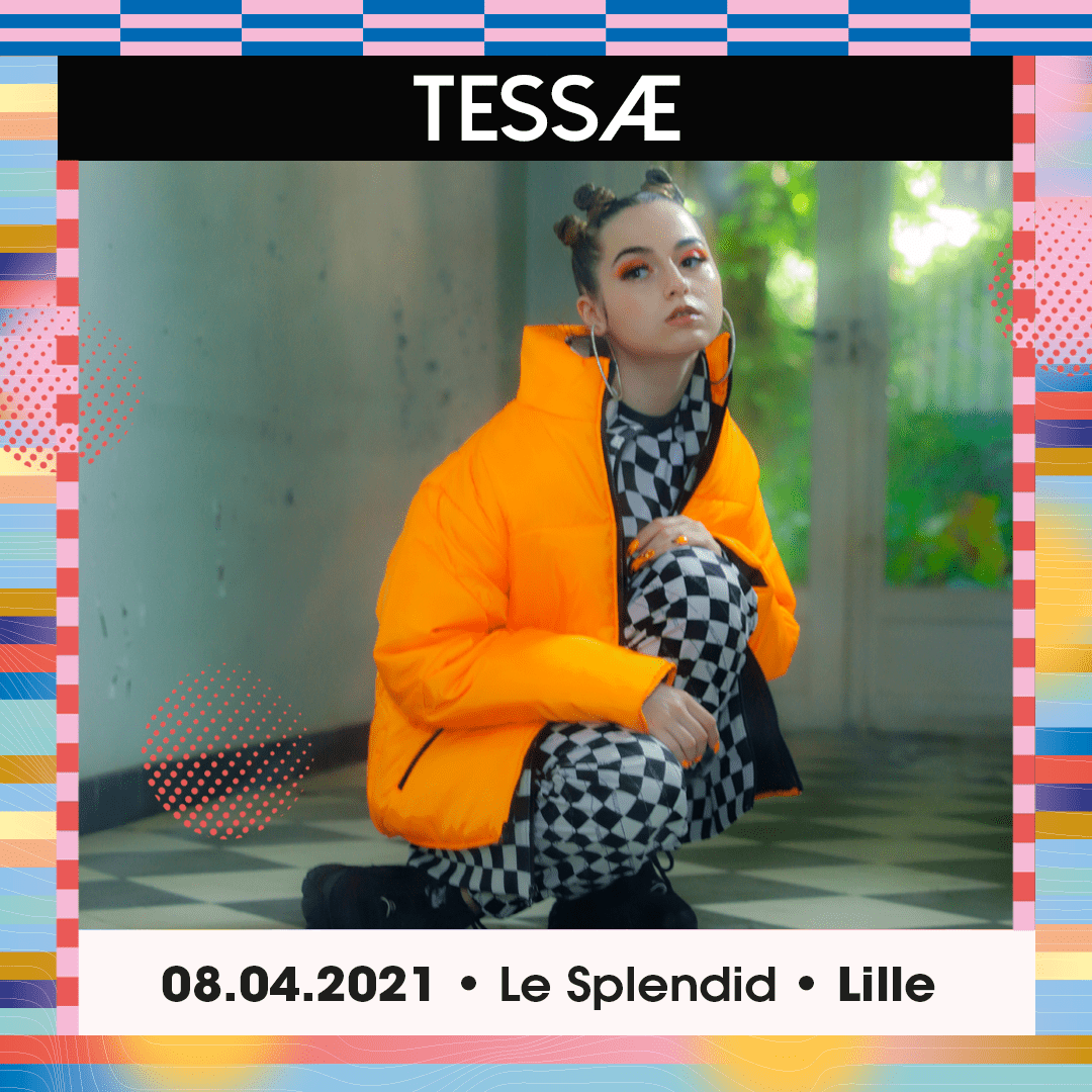 TESSÆ en concert : Le Splendid (Lille) le jeudi 8 avril 2021