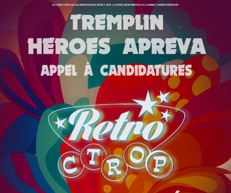 Tremplin Heroes Apreva 2021 du Festival Retro C Trop