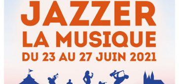 FÊTE JAZZER LA MUSIQUE à TOURNAI (2021)