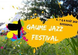 Gaume Jazz Festival 37e édition Rossignol (Belgique)