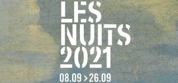 les nuits 2021 Les Nuits 2021 : festival du 8 septembre au 26 septembre 2021