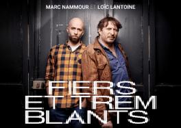 Fiers et Tremblants : Loic Lantoine x Marc Nammour en concert à Wattrelos - vendredi 15 octobre 2021